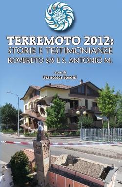 Terremoto 2012: un libro per non dimenticare la distruzione e la forza di reagire.